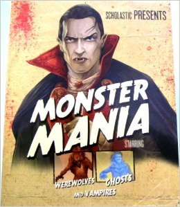 9781595668332: Monster Mania: Starring Werewolves, Ghosts, and Vampires