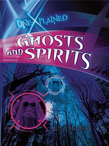 Ghosts and Spirits (Unexplained): Rupert Matthews