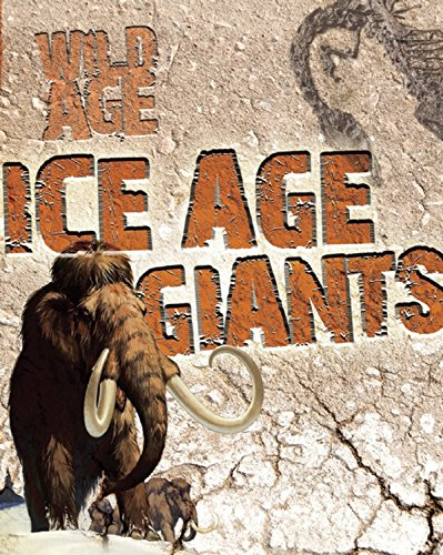 9781595669117: Ice Age Giants