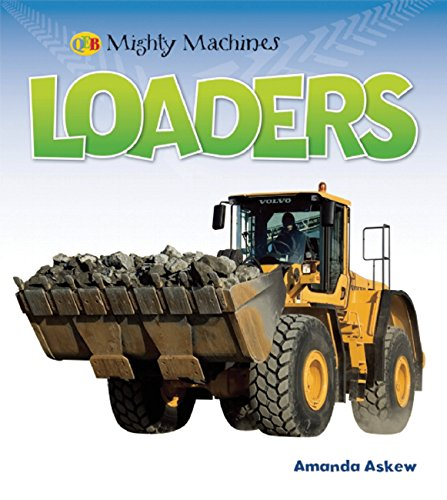 Loaders (Mighty Machines QEB): Askew, Amanda