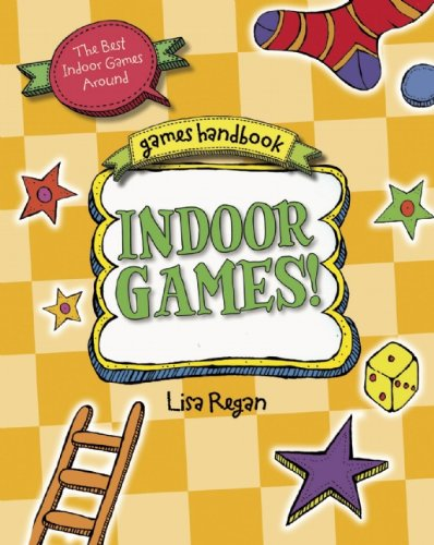 Indoor Games (Games Handbook): Regan, Lisa