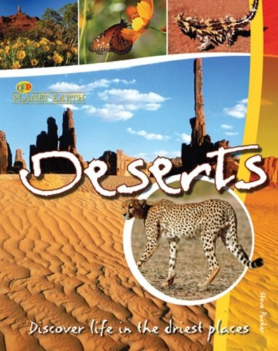9781595669681: Deserts: Discover Life in the Driest Places (Planet Earth)
