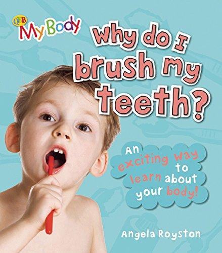 9781595669735: Why Do I Brush My Teeth? (QEB My Body)