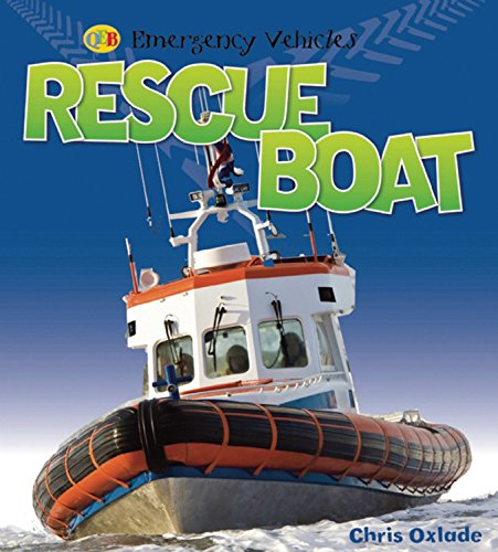 Rescue Boat (Emergency Vehicles): Oxlade, Chris