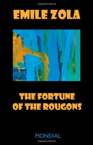 9781595690104: The Fortune of the Rougons (Rougon-Macquart)