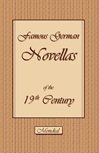 Famous German Novellas of the 19th Century,: Storm, Theodor/ Chamisso,
