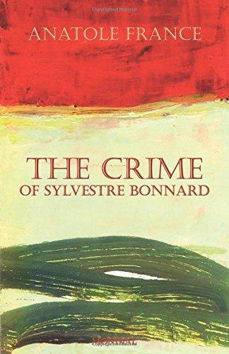 9781595690593: The Crime of Sylvestre Bonnard