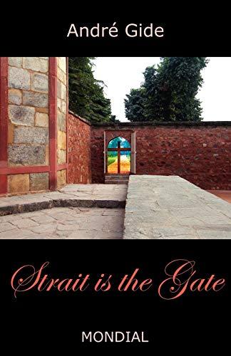 9781595690623: Strait Is the Gate (La Porte Etroite)