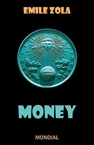 Money (Rougon-Macquart): Zola, Emile