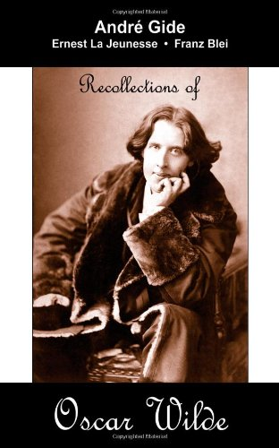 9781595690814: Recollections of Oscar Wilde