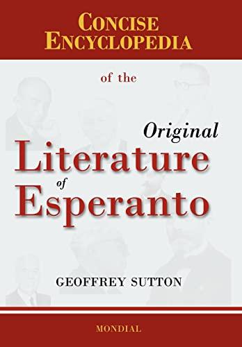 9781595690906: Concise Encyclopedia of the Original Literature of Esperanto