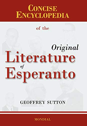 9781595690906: Concise Encyclopedia of the Original Literature of Esperanto
