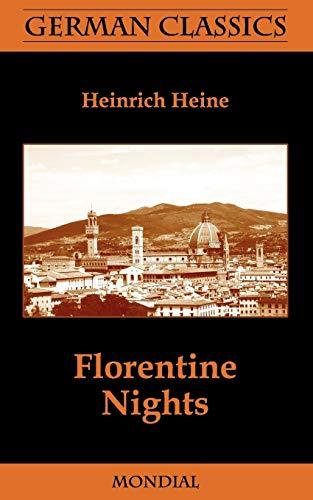 Florentine Nights (German Classics): Heine, Heinrich