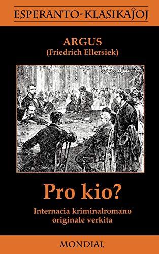 Pro Kio?: Argus; Friedrich Wilhelm