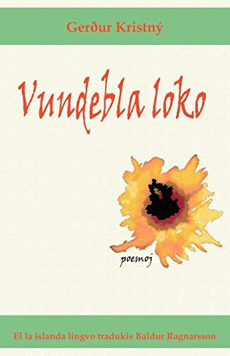 9781595691422: Vundebla loko (Poemoj en Esperanto) (Esperanto Edition)