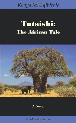 9781595691484: Tutaishi: The African Tale