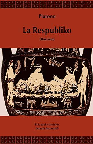 9781595692542: La Respubliko (Traduko al Esperanto) (Esperanto Edition)