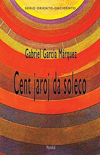 9781595693013: Cent jaroj da soleco (Romantraduko al Esperanto) (Esperanto Edition)