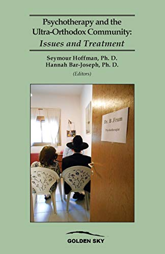 9781595693051: Psychotherapy and the Ultra-Orthodox Community: Issues and Treatment