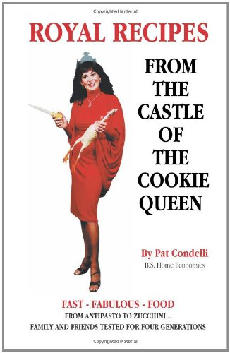 9781595710277: Royal Recipes: From the Castle of the Cookie Queen