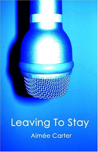 9781595710383: Leaving to Stay (The Zac Trilogy, Book 3)