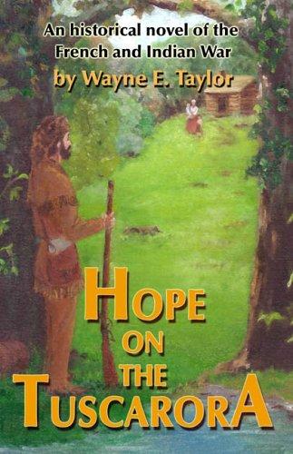 9781595710901: Hope on the Tuscarora
