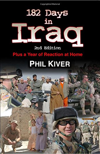 9781595711359: 182 Days in Iraq: Plus a Year of Reaction at Home