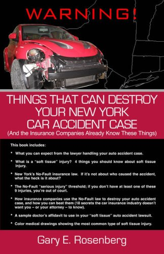 9781595711717: Things That Can Destroy Your New York Car Accident Case