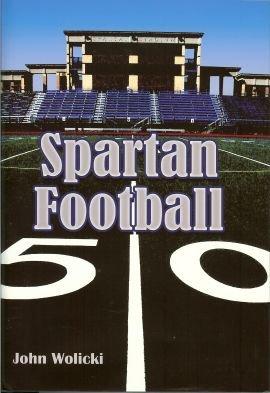 9781595711939: Spartan Football