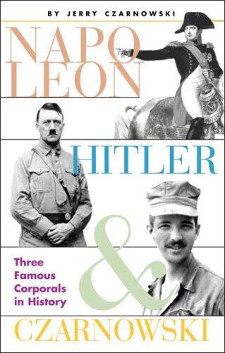 Napoleon, Hitler & Czarnowski: Czarnowski, Jerry