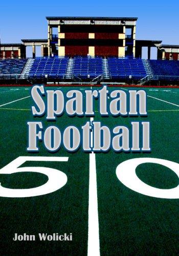 9781595712479: Spartan Football