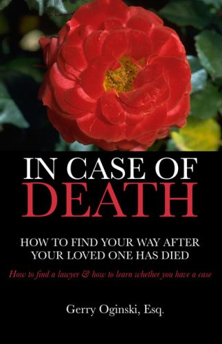 9781595713971: In Case of Death: How to Find your Way After Your Loved One Has Died
