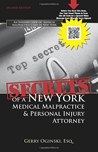 9781595714404: Secrets of a New York Medical Malpractice & Personal Injury Attorney