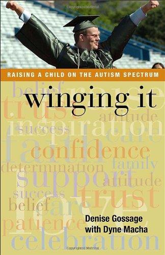 9781595714428: Winging It: Raising a Child on the Autism spectrum