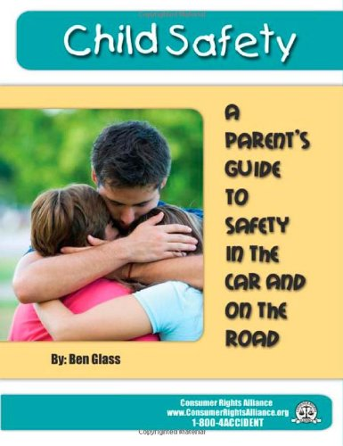 Child Safety in the Car and on: Ben Glass