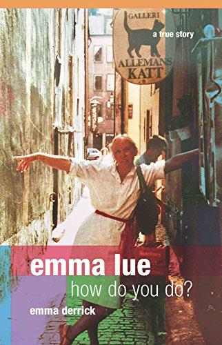 Emma Lue How Do You Do?: Emma Derrick