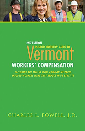 9781595716941: Injured Workers' Guide to Vermont Workers' Compensation