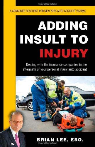 9781595717665: Adding Insult to Injury