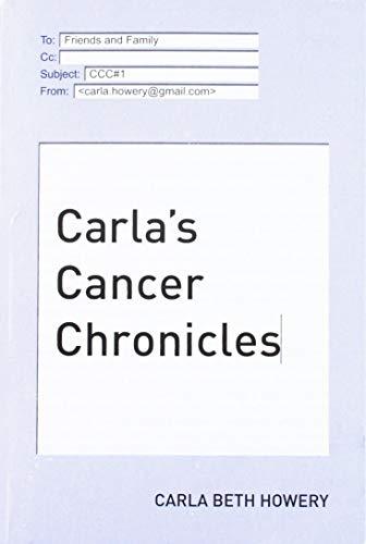 9781595717900: Carla's Cancer Chronicles