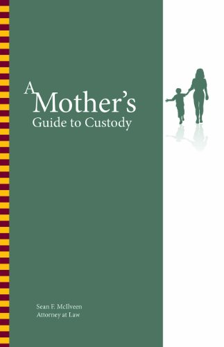 9781595718532: A Mother's Guide to Custody