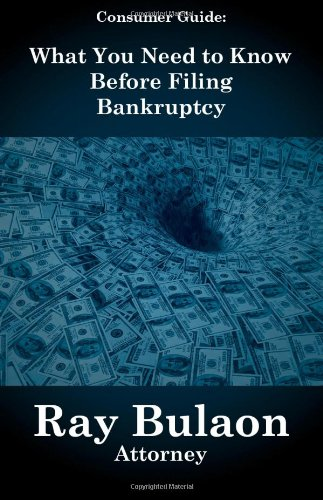 9781595718631: What You Need To Know Before Filing Bankruptcy