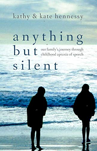 Anything But Silent: Kathy Hennessy; Kate Hennessy