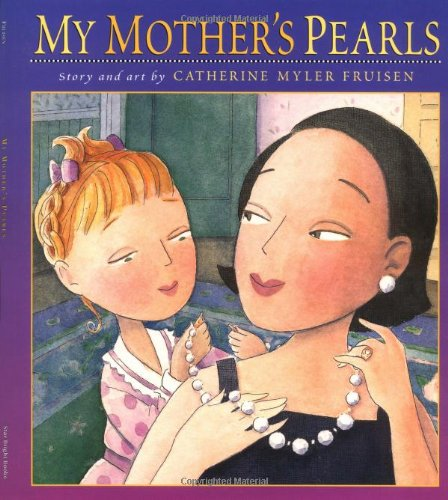 9781595720054: My Mother's Pearls