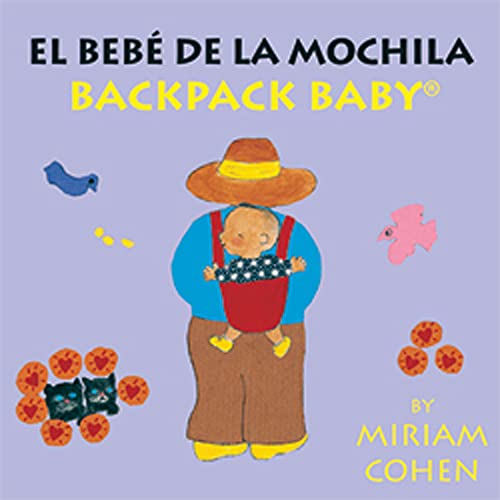 9781595720184: Backpack Baby / El Bebé De La Mochila-Backpack Baby Board Books (English/Spanish Edition) (English and Spanish Edition)