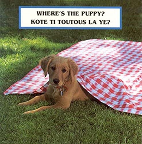 9781595720290: Where's the Puppy? (English/Haitian Creole bilingual)