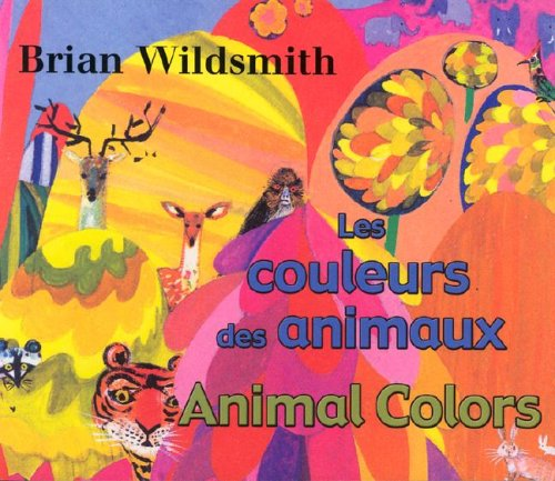 9781595720313: Les Couleurs Des Animaux/Animal Colors (French/English Bilingual) (French Edition)
