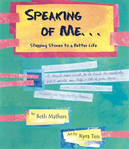 9781595720399: Speaking of Me: Stepping Stones to a Better Life