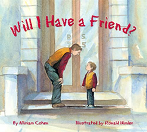 9781595720696: Will I Have a Friend? (We Love First Grade!)