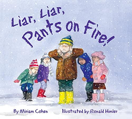 9781595720788: Liar, Liar, Pants on Fire! (We Love First Grade!)