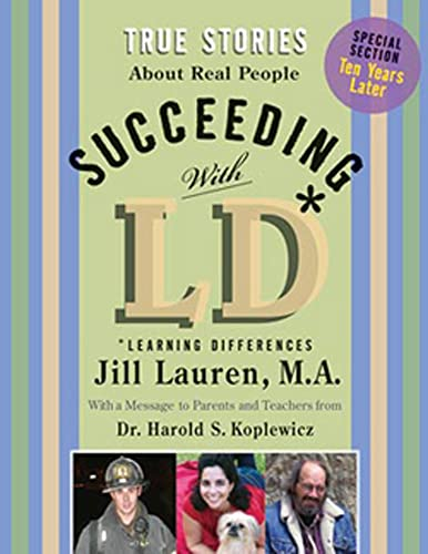 9781595721068: Succeeding With LD: True Stories About Real People With Ld